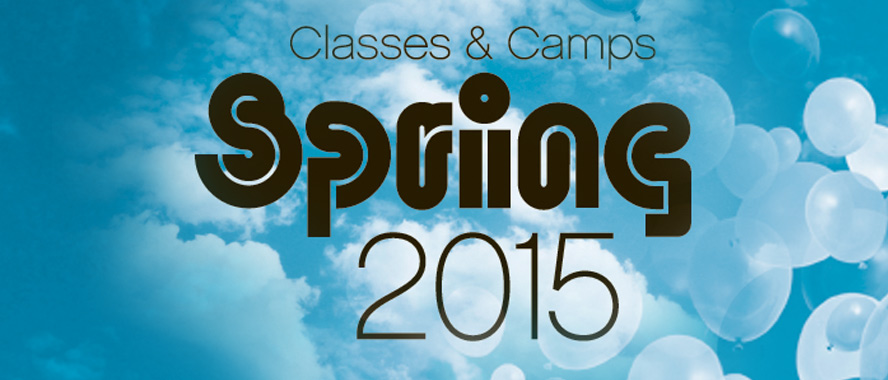 Spring 2015 Classes and Camps are now Online!
