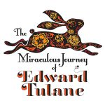 2016 The Miraculous Journey of Edward Tulane