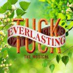 Tuck Everlasting, 2017