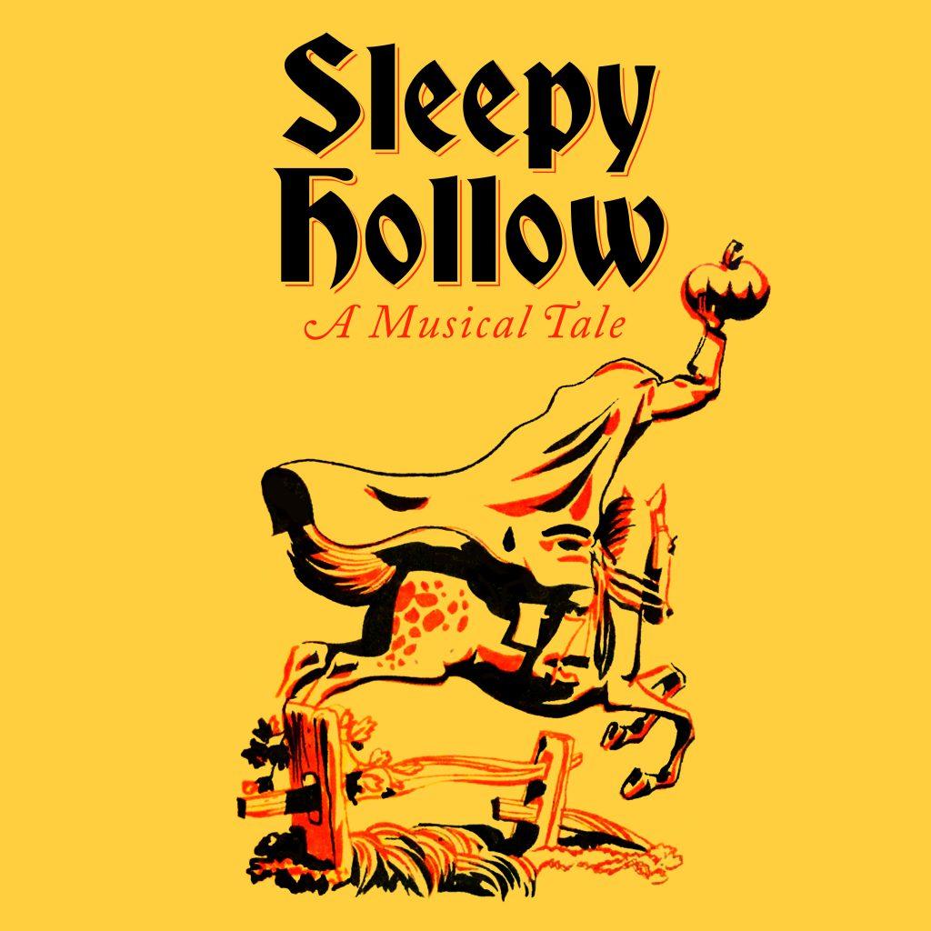 Sleepy Hollow, A Musical Tale 2018